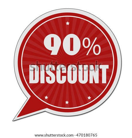 90% discount red speech bubble label or sign on white background