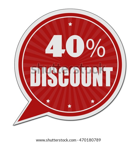 40% discount red speech bubble label or sign on white background