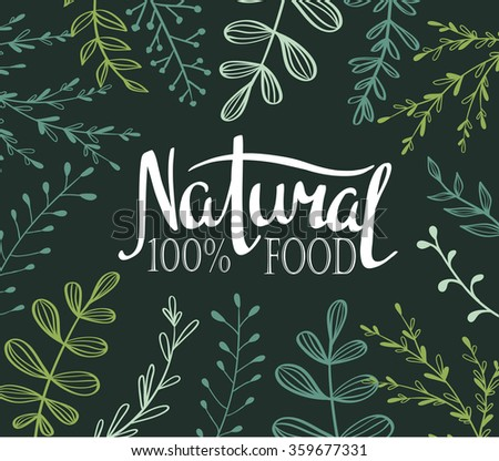 Eco Card with plants and lettering Natural food 100%. All objects isolated. Vector. - stock vector