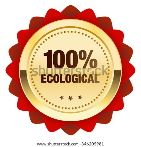 100% ecological guaranteed seal or icon with crown symbol. Glossy golden seal or button with stars and red color.