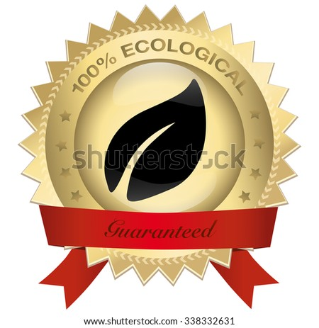 100% ecological guaranteed seal or icon with red banner and leave symbol. Glossy golden seal or button with stars and elegant banner.
