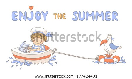 """Enjoy the summer"" cute cartoon with a sailor boy. EPS 10. Transparency. Gradients. - stock vector"