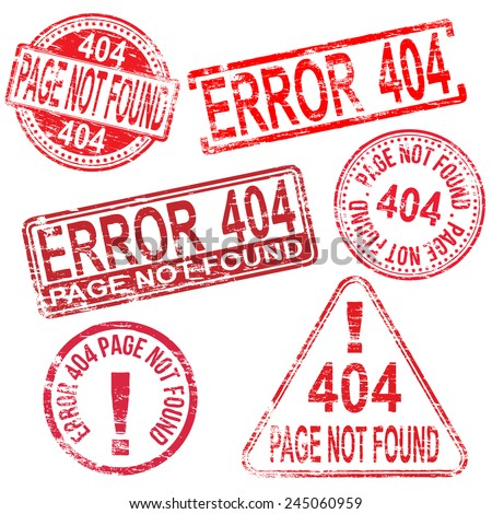 404 Error page not found stamps. Different shape vector rubber stamp illustrations  - stock vector