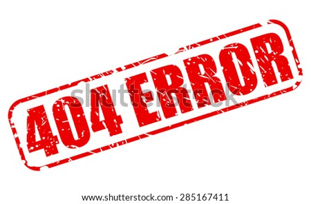 404 error red stamp text on white - stock vector
