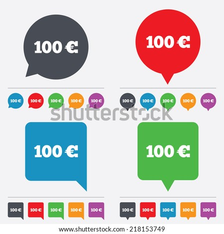 100 Euro sign icon. EUR currency symbol. Money label. Speech bubbles information icons. 24 colored buttons. Vector - stock vector