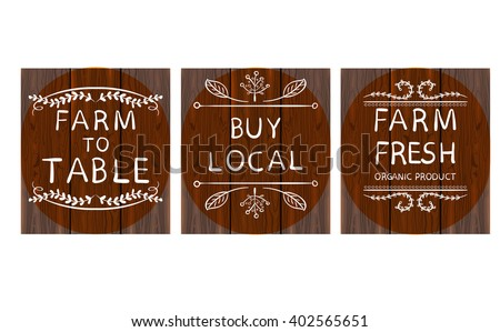 'Farm to table'; 'buy local'; 'farm fresh card templates on dark brown wood background'. Hand drawn typographic elements. VECTOR vignettes on circles  - stock vector