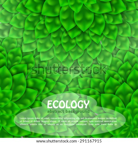 fresh green leaves ecology background, abstract vector - stock vector