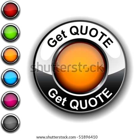 Get quote realistic button. Vector. - stock vector
