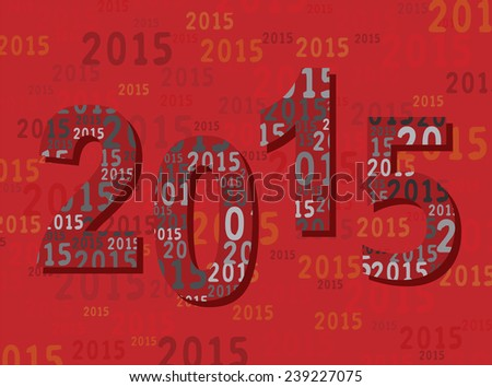2015 - Greeting Card - New Year - Digits - Number - Modern - stock vector