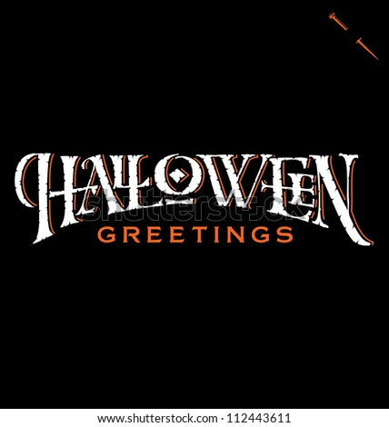 'Halloween Greetings' hand lettering, vector (eps8) - stock vector