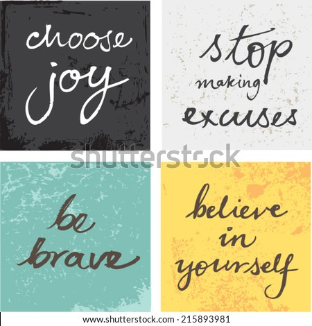 4 hand written inspirational typographic words quotes on grunge background - stock vector