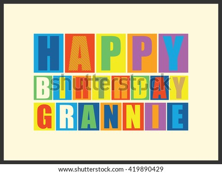 Happy birthday Grannie. Vector illustration - stock vector