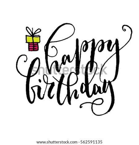 happy birthday hand lettering birthday type stock images royalty free images amp vectors 22082 | stock vector happy birthday hand lettering greeting card hand drawn vector print ink quote modern brush 562591135