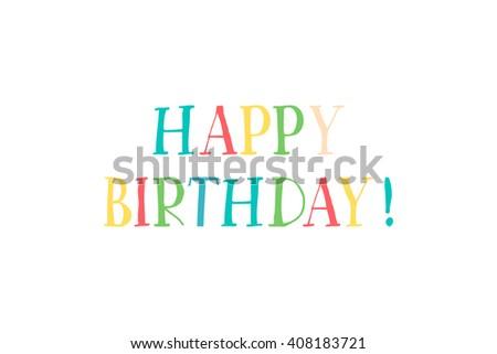 'happy birthday' hand lettering - handmade calligraphy, vector (eps10)  - stock vector