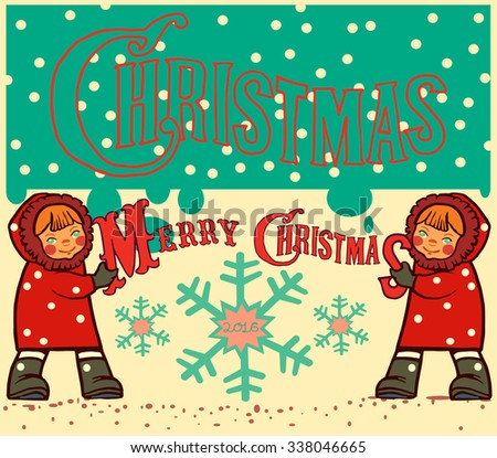 2016 Happy Christmas card of the Girls with Winter element. - stock vector