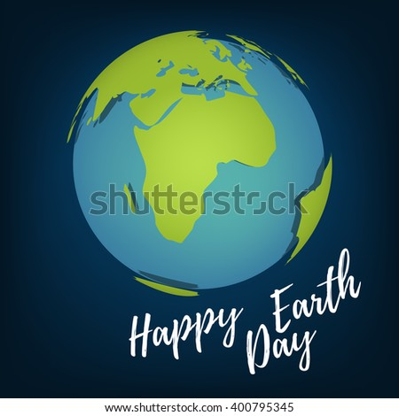 """Happy Earth Day"" with globe in space"