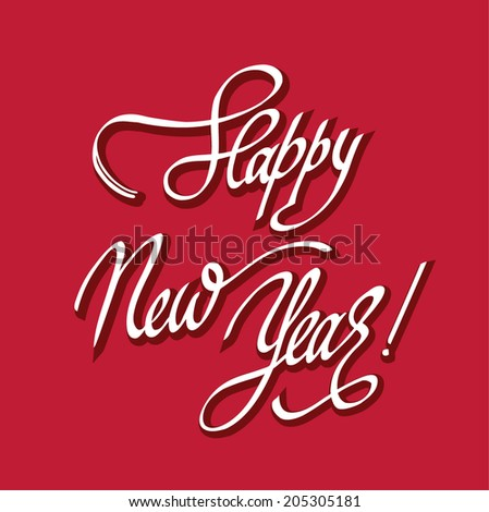 """Happy New Year!"" calligraphic lettering - stock vector"
