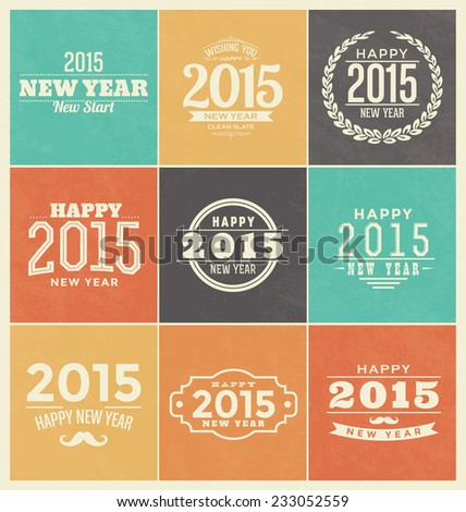 2015 - Happy New Year - Colorful Typographic Design Set - Trendy Vintage Style Elements - stock vector