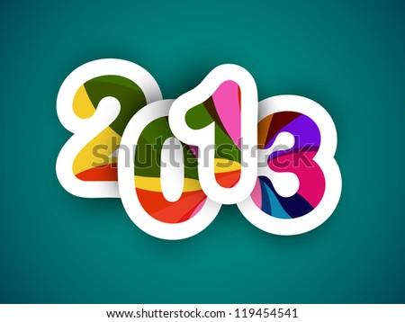 2013 Happy New Year. EPS 10. - stock vector