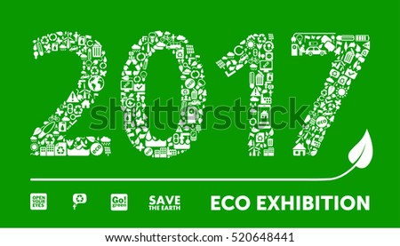 2017 headline made of little ecology icons. Eco exhibition concept.