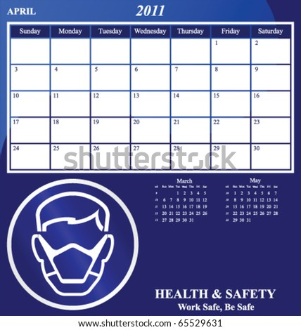 2011 Health and Safety calendar for the month of April - stock vector
