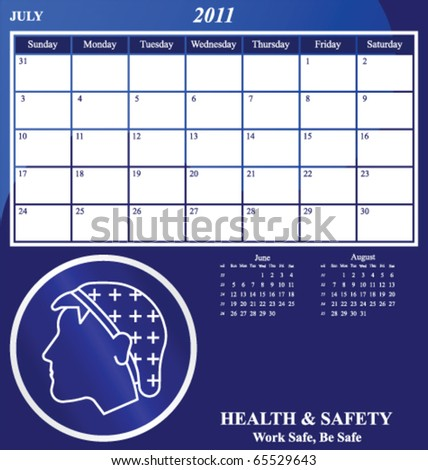 2011 Health and Safety calendar for the month of July - stock vector