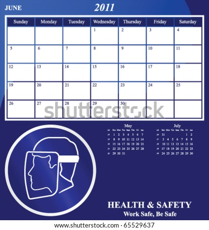 2011 Health and Safety calendar for the month of June - stock vector
