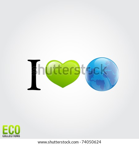 """I Love Earth"" slogan illustration - stock vector"