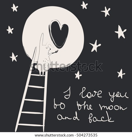 'I love you to the moon and back' poster with cute bunny painting a heart on the moon