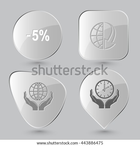 4 images: -5%, globe and array down, protection world, clock in hands. Business set. Glass buttons on gray background. Vector icons. - stock vector