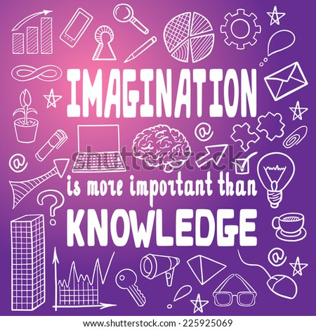 creativity is more important than knowledge essay