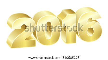 2016 in 3D gold text. New Years concept or relating to anything exciting in 2016. - stock vector