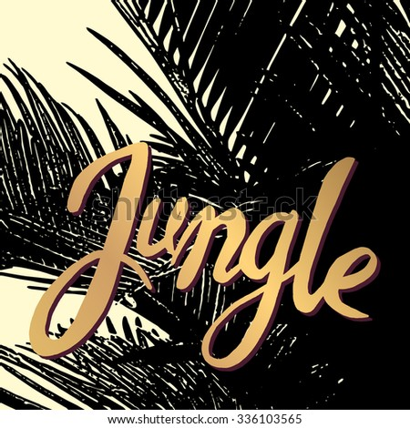 """Jungle"" ink phrase on the black palm tree background - stock vector"