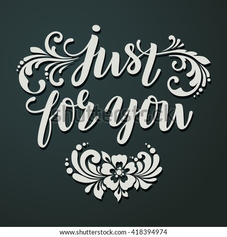 Just you vector text ornamental decor stock vector hd royalty free just for you vector text with ornamental decor hand drawn lettering for greeting m4hsunfo Images