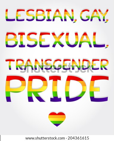 """""""Lesbian, gay, bisexual, transgender pride"""" phrase stylized with rainbow and one heart - stock vector"""