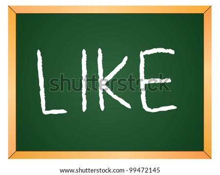 """""""like"""" word written on chalkboard - stock vector"""