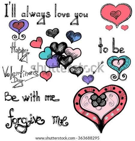 Love doodle set with words, hearts and lettering. Hearts decorated with ornaments. Vector sketch of hand drawn hearts and words: I'll always love you. Be with me. Forgive me. Happy Valentine's day - stock vector