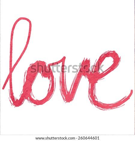 'love' hand lettering - handmade calligraphy - stock vector