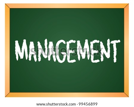 """management"" word written on chalkboard - stock vector"