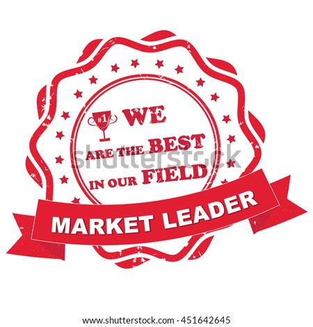 Market leader. We are the best in our field. - grunge label for print