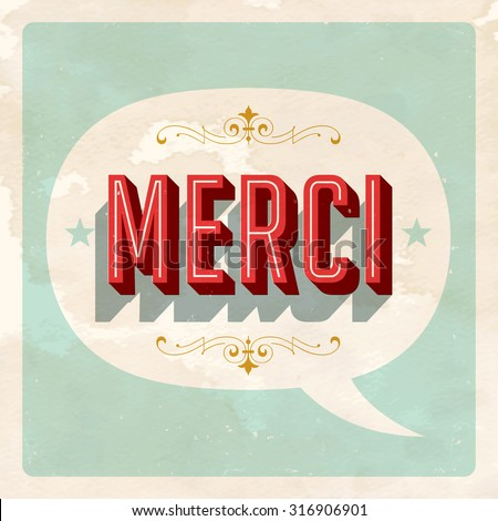 """MERCI "" - French word for ""Thank you"" - Vector EPS10. Grunge effects can be easily removed for a brand new, clean card. - stock vector"