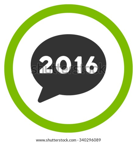 2016 Message vector icon. Style is bicolor flat circled symbol, eco green and gray colors, rounded angles, white background. - stock vector