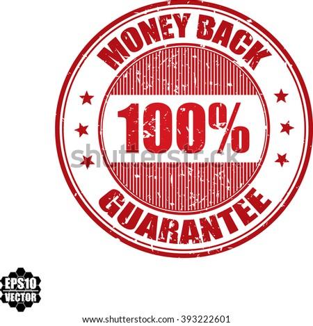 100% money back guarantee grunge stamp.Vector. - stock vector