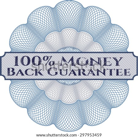 100% Money Back Guarantee rosette - stock vector