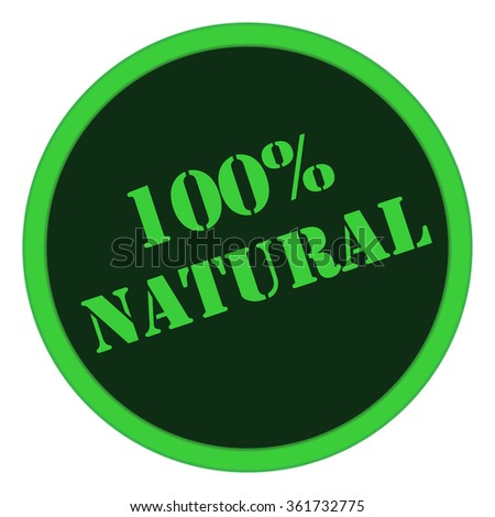 100% natural product label design. Circle green sticker for natural products.