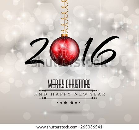 2016 New Year and Happy Christmas background for your flyers, invitation, party posters, greetings card, brochure cover or generic banners. - stock vector