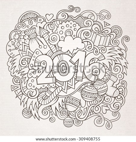 2016 New year hand lettering and doodles elements background. Vector sketchy illustration - stock vector