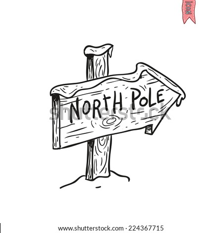 North Pole sign. vector illustration. - stock vector
