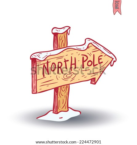 North Pole sign. vector illustration.