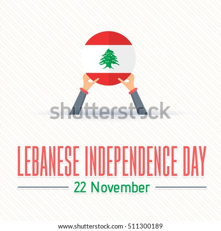 22 November Lebanese Independence Day Flat Style Background. Hands Hold Lebanon Flag Illustration and Vector Elements National Concept Greeting Card, Poster or Web Banner Design